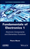 Fundamentals of Electronics 1: Electronic Components and Elementary Functions (1786301814) cover image