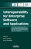 Interoperability for Enterprise Software and Applications: Proceedings of the Workshops and the Doctorial Symposium of the Second IFAC/IFIP I-ESA International Conference: EI2N, WSI, IS-TSPQ 2006 (1905209614) cover image