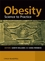 Obesity: Science to Practice (0470019115) cover image