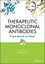 Therapeutic Monoclonal Antibodies: From Bench to Clinic (0470117915) cover image