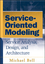 Service-Oriented Modeling (SOA): Service Analysis, Design, and Architecture (0470141115) cover image