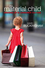 The Material Child: Growing up in Consumer Culture (0745647715) cover image
