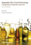 Vegetable Oils in Food Technology: Composition, Properties and Uses, 2nd Edition (1444339915) cover image