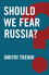 Should We Fear Russia? (1509510915) cover image