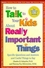 How to Talk to Your Kids About Really Important Things: Specific Questions and Answers and Useful Things to Say (1555426115) cover image