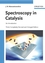 Spectroscopy in Catalysis, 3rd, Completely Revised and Enlarged Edition (3527316515) cover image