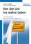 Von der Uni ins wahre Leben: Zum Karrierestart f�r Naturwissenschaftler und Ingenieure (3527661115) cover image