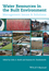 Water Resources in the Built Environment: Management Issues and Solutions (0470670916) cover image