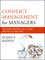 Conflict Management for Managers: Resolving Workplace, Client, and Policy Disputes (0470931116) cover image