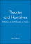 Theories and Narratives: Reflections on the Philosophy on History (0745612016) cover image