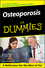 Osteoporosis For Dummies (0764576216) cover image