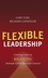 Flexible Leadership: Creating Value by Balancing Multiple Challenges and Choices (0787965316) cover image