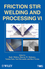 Friction Stir Welding and Processing VI (1118002016) cover image
