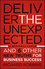 Deliver the Unexpected: and Six Other New Truths for Business Success (1118402316) cover image