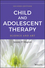 Child and Adolescent Therapy: Science and Art, 2nd Edition (1118722116) cover image