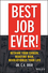 Best Job Ever!: Rethink Your Career, Redefine Rich, Revolutionize Your Life (1119212316) cover image