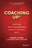 Coaching Up! Inspiring Peak Performance When It Matters Most (1119231116) cover image