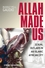 Allah Made Us: Sexual Outlaws in an Islamic African City (1405152516) cover image