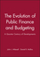 The Evolution of Public Finance and Budgeting: A Quarter Century of Developments (1405156716) cover image