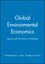 Global Environmental Economics: Equity and the Limits to Markets (1557865116) cover image