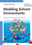 Modeling Solvent Environments: Applications to Simulations of Biomolecules (3527324216) cover image