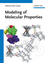 Modeling of Molecular Properties (3527330216) cover image