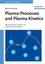Plasma Processes and Plasma Kinetics: 580 Worked-Out Problems for Science and Technology  (3527406816) cover image