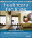 Building Type Basics for Healthcare Facilities, 2nd Edition (0470135417) cover image