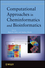 Computational Approaches in Cheminformatics and Bioinformatics (0470384417) cover image
