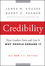 Credibility: How Leaders Gain and Lose It, Why People Demand It, 2nd Edition (0470651717) cover image