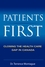 Patients First: Closing the Health Care Gap in Canada (0470835117) cover image