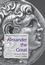 Alexander the Great: Historical Sources in Translation (0631228217) cover image