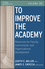 To Improve the Academy: Resources for Faculty, Instructional, and Organizational Development, Volume 30 (1118011317) cover image
