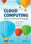 Cloud Computing: Business Trends and Technologies (1118501217) cover image