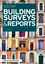 Building Surveys and Reports, 4th Edition (1405197617) cover image