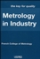 Metrology in Industry: The Key for Quality (1905209517) cover image