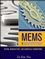 MEMS and Microsystems: Design, Manufacture, and Nanoscale Engineering, 2nd Edition (0470083018) cover image