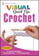 Crochet VISUAL Quick Tips (0470097418) cover image