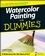 Watercolor Painting For Dummies (0470182318) cover image