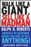 Walk Like a Giant, Sell Like a Madman: America's #1 Salesman Shows You How to Sell Anything, 2nd Edition (0470372818) cover image