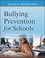 Bullying Prevention for Schools: A Step-by-Step Guide to Implementing a Successful Anti-Bullying Program (0470407018) cover image