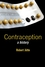 Contraception: A History (0745632718) cover image