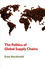 The Politics of Global Supply Chains (0745661718) cover image