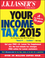 J.K. Lasser's Your Income Tax 2015: For Preparing Your 2014 Tax Return (1118922018) cover image