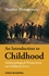 An Introduction to Childhood: Anthropological Perspectives on Children's Lives (1405125918) cover image