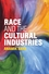 Race and the Cultural Industries (1509505318) cover image