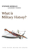 What is Military History?, 3rd Edition (1509517618) cover image