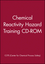 Chemical Reactivity Hazard Training CD-ROM, Network Version (0470041919) cover image