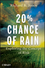 20% Chance of Rain: Exploring the Concept of Risk (0470592419) cover image