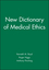 New Dictionary of Medical Ethics (0727910019) cover image